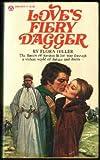 Love's Fiery Dagger, Flora Hiller, 0445042117