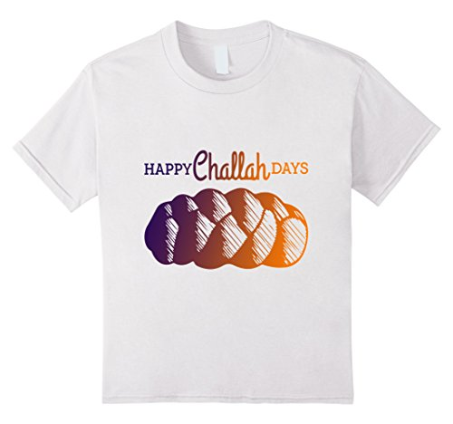 Kids Happy Challah Days Jewish Bread Holiday Hanukka 2017 Tee 4 White (Jewish Holidays 2017)