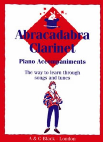 - Abracadabra Clarinet: Piano Accompaniments (Abracadabra Series)