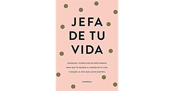Amazon.com: Jefa de tu vida (9788417671822): Charuca: Books