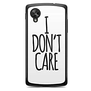 Inspirational Nexus 5 Transparent Edge Case - I dont care