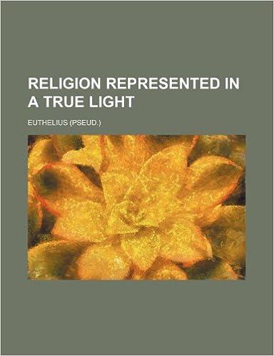 Religion Represented in a True Light