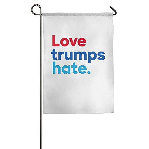 Love Trumps Hate. Printing Garden Flag 12x18/18x27inches