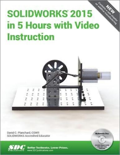 SOLIDWORKS 2015 in 5 Hours with Video Instruction