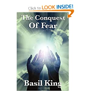 The Conquest Of Fear Basil King