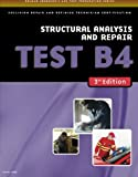 ASE Test Preparation Collision Repair and Refinish- Test B4: Structural Analysis and Damage Repair (ASE Test Prep for…