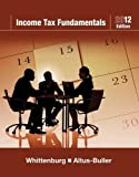 Income Tax Fundamentals 2012 (with H&R BLOCK At HomeTM Tax Preparation Software CD-ROM)