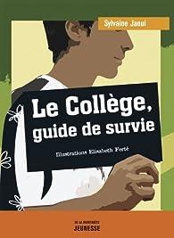 Le collège, guide de survie par Sylvaine Jaoui