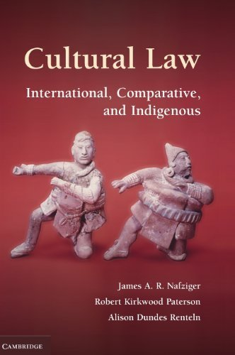 Cultural Law: International, Comparative, and Indigenous by Nafziger, James A. R., Paterson, Robert Kirkwood, Renteln, A (2010) Hardcover pdf epub