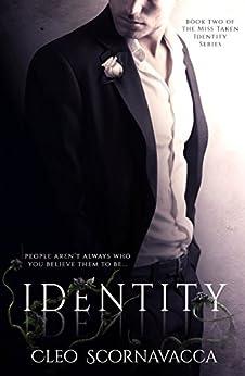 Identity (Miss Taken Identity Book 2) by [Scornavacca, Cleo]