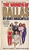 Women of Dallas, Burt Hirschfeld, 0553144979