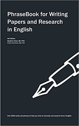 Phrasebook For Writing Papers And Research In English  Kindle  Phrasebook For Writing Papers And Research In English  Kindle Edition By  Stephen Howe Kristina Henriksson Reference Kindle Ebooks  Amazoncom