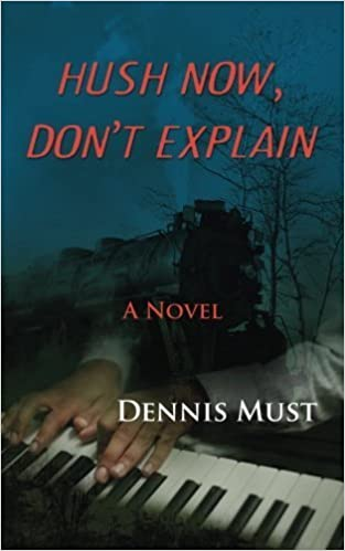 Hush Now, Dont Explain by Must, Dennis 2014 Paperback ...