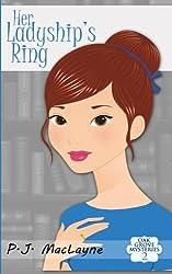 Her Ladyship's Ring: Oak Grove Mysteries 2 (Volume 2)