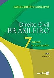 Direito Civil Brasileiro Vol. 7 - 14ª edição de 2020: Direito das Sucessões: Volume 7