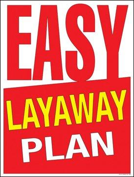 Amazon Com Easy Layaway Plan Window Sale Sign Posters Retail