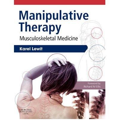 Download By Karel Lewit - Manipulative Therapy: Musculoskeletal Medicine, 1e (2009-10-09) [Paperback] pdf epub