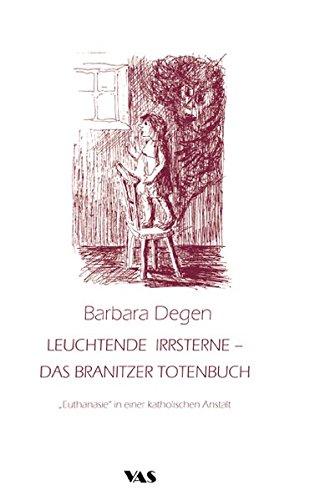 Leuchtende Irrsterne - Das Branitzer Totenbuch: