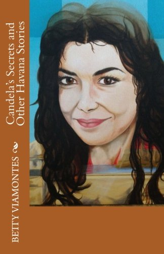 Candela's Secrets and Other Havana Stories ()