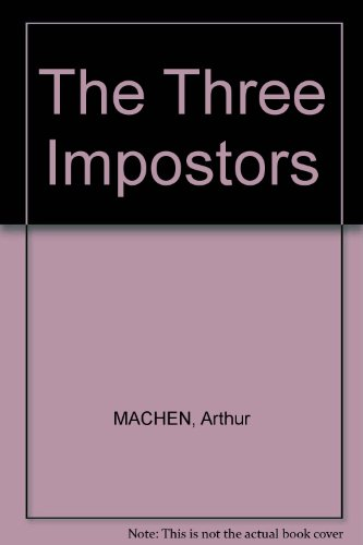 The Three Impostors (in Original Dust
