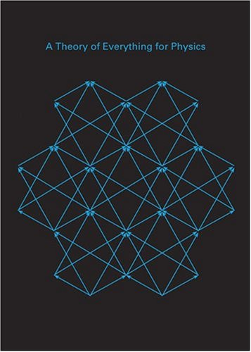 Read Online A Theory of Everything for Physics PDF