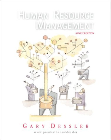 Human Resource Management (9th Edition) (Managing Human Resources In An International Business Dessler)