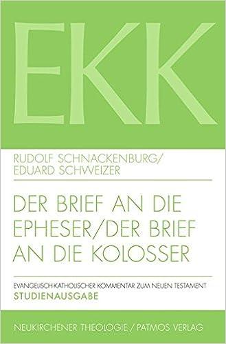 Book Der Brief an Die Epheser / Der Brief an Die Kolosser (Evangelisch-Katholischer Kommentar Zum Neuen Testament) (German Edition)