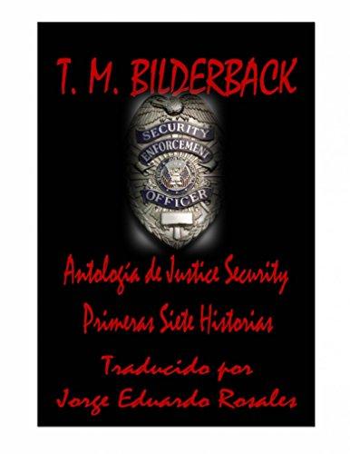 Descargar Libro Justice Security, Antología T. M. Bilderback