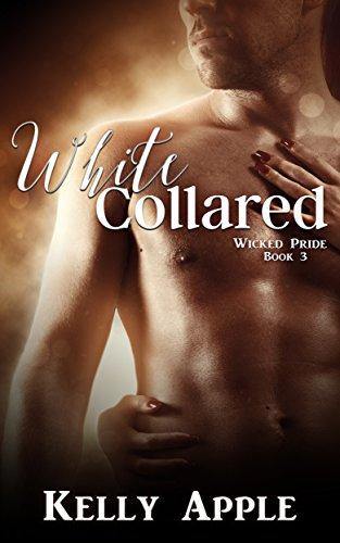 White Collared (Wicked Pride Book 3)