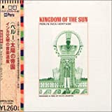 Field Recordings: Kingdom of the Sun