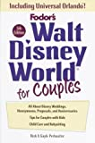 img - for Walt Disney World for Couples, 5th Edition: Including Disney Cruise Line and Universal Orlando (Travel Guide) book / textbook / text book