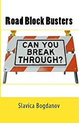 Road Block Busters: Getting rid of the no to make more space for the YES in your life!