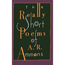 The Really Short Poems of A. R. Ammons