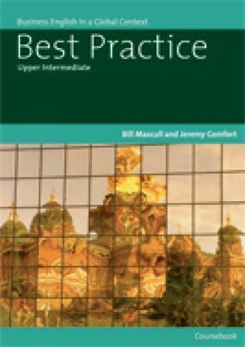 Best Practice Upper Intermediate: Business English in a Global Context