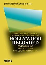 Hollywood Reloaded: Genrewandel und Medienerfahrung nach der Jahrtausendwende