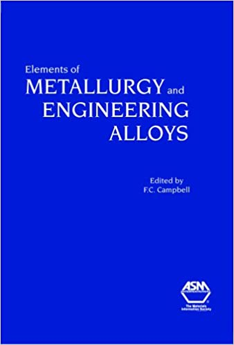 Amazon com: Elements of Metallurgy and Engineering Alloys