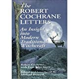 img - for The Robert Cochrane Letters: An Insight into Modern Traditional Witchcraft book / textbook / text book