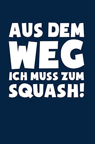 Squash: Muss zum Squash!: Notizbuch / Notizheft für Zubehör Kleidung Anzug A5 (6x9in) liniert mit Linien por Notizbücher und Geschenkideen, Leidenschaft Squash