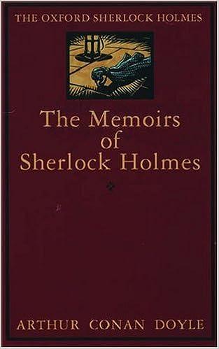 The Memoirs Of Sherlock Holmes The World S Classics Pdf