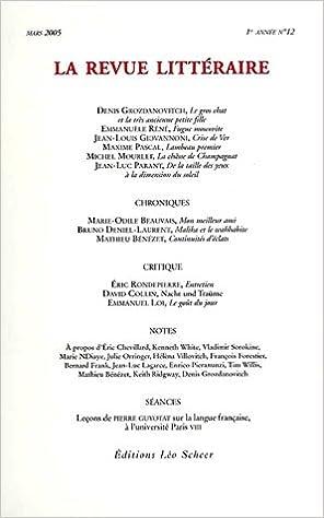 En ligne téléchargement La Revue littéraire, N° 12, Mars 2005 : pdf epub