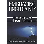 Embracing Uncertainty: The Essence of Leadership