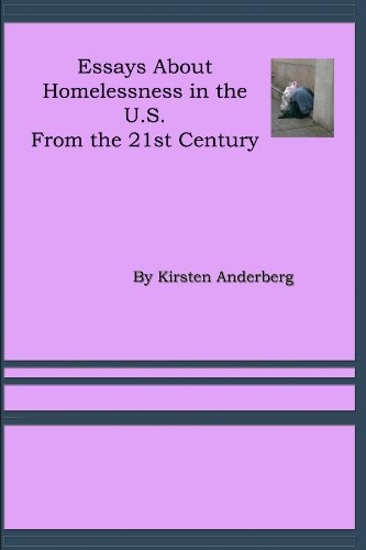 com st century essays on homelessness essays by kirsten 21st century essays on homelessness essays by kirsten anderberg book 7 by anderberg
