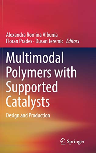 Multimodal Polymers with Supported Catalysts: Design and Production ()