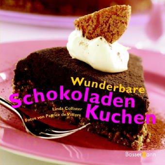 Wunderbare Schokoladenkuchen