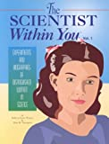 img - for 1: The Scientist Within You : Experiments and Biographies of Distinguished Women in Science (The Scientist Within You , Vol 1) book / textbook / text book