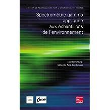Spectrometrie Gamma Appliquee Echantillons Environnement