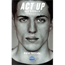 ACT UP UNE HISTOIRE