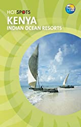 Kenya: Indian Ocean Resorts (HotSpots)