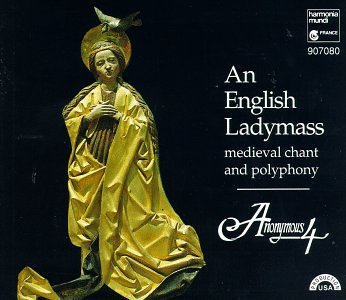 English Ladymass:Medieval Chant