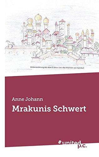 Download Mrakunis Schwert (German Edition) pdf epub